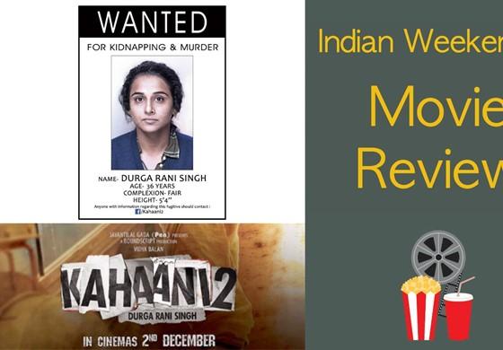 Movie Review Kahaani 2 Vidya Balan